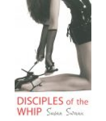 Disciples Of The Whip