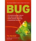 Bug Ultimate Gardeners Guide To Organic Pest Cont