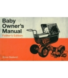 Baby Owners Manual Fathers Edition