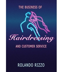 The Business of Hairdressing - R Rizzo.