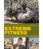 Elite Forces How To Survive Extreme Fitness