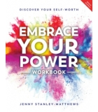 Embrace Your Power Workbook And Journal