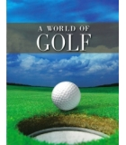 A World Of Golf