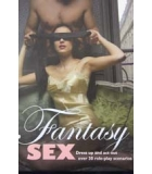 Fantasy   Sex dress up  and act outs